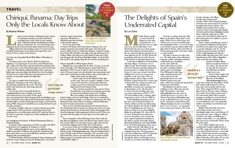 My piece on the Delights of Madrid in the January 2017 issue of International Living Magazine.